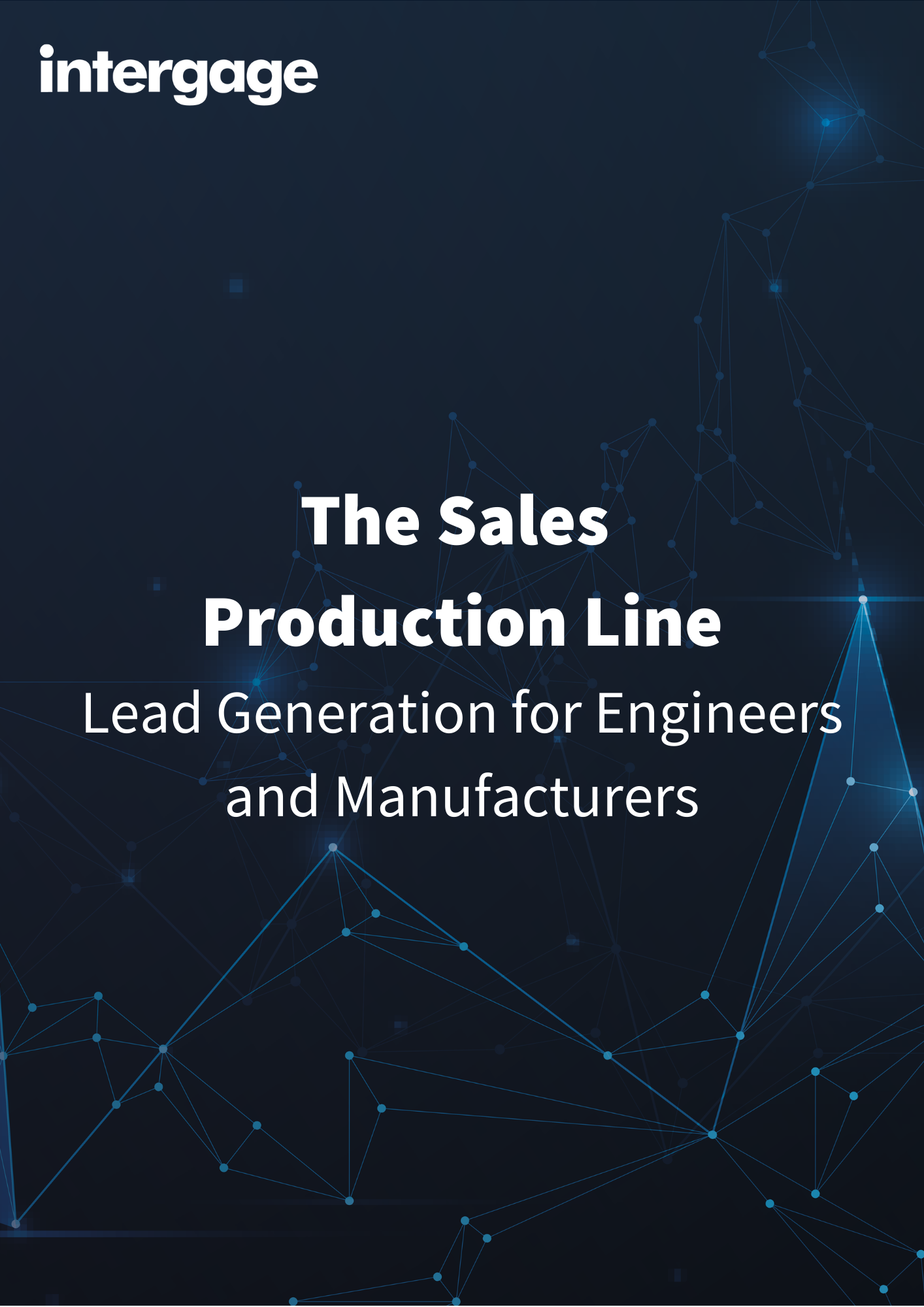 The Sales Production Line: Lead Generation For Engineers & Manufacturers