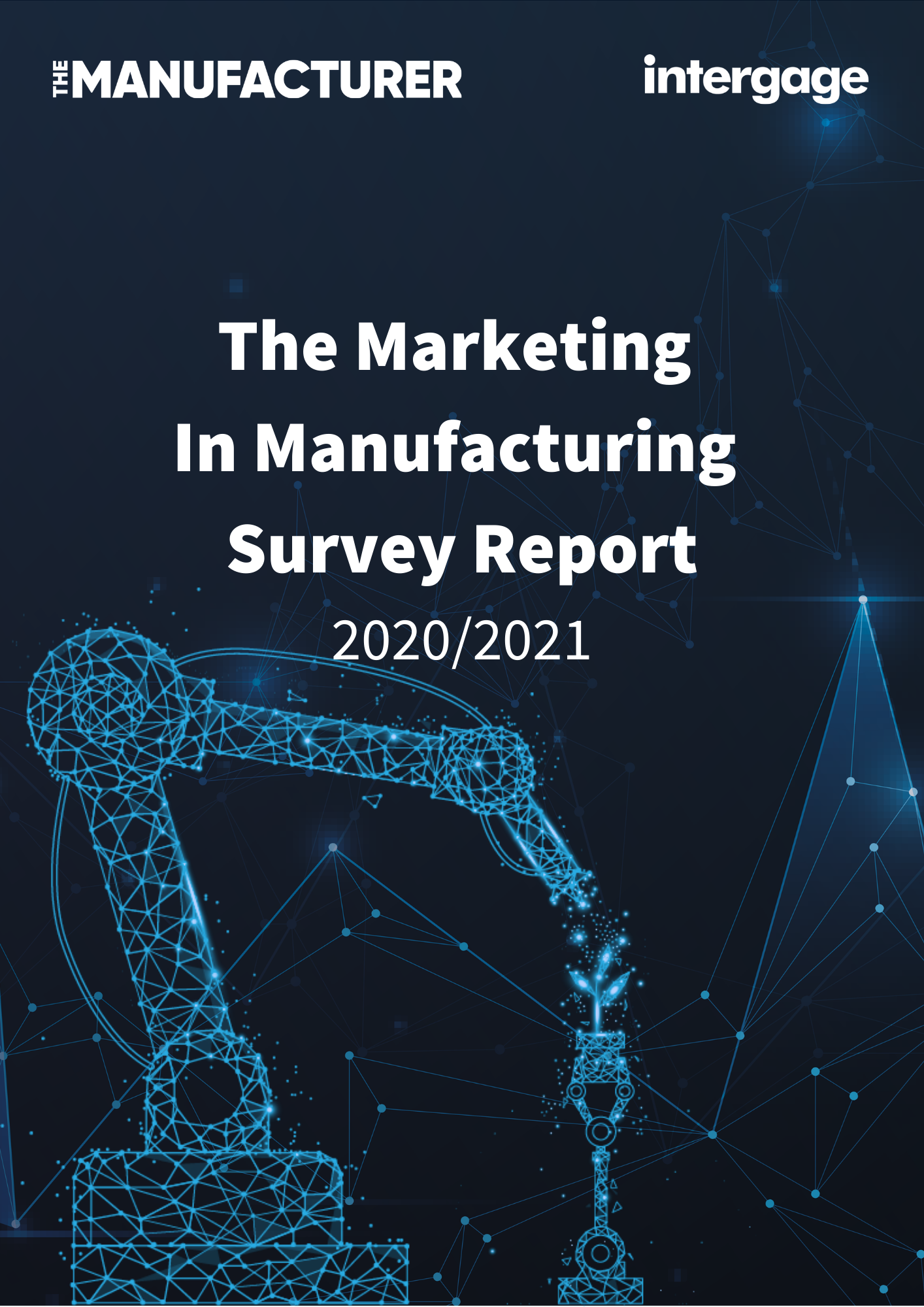 The Marketing In Manufacturing Report 2021